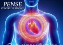 O poder do Coração – Descubra sua real capacidade