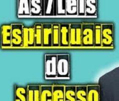 As Sete Leis Espirituais do Sucesso por Deepak Chopra